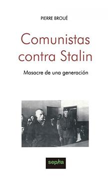 Comunistas contra Stalin: la masacre de una generación (Ignacio Iglesias, 2003)