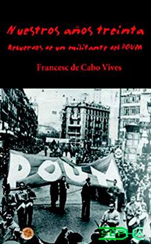 Un poumista en las Brigadas Internacionales (Francisco de Cabo)