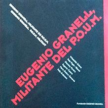 La exposición y el libro Eugenio Granell, militante del POUM (Luis Alonso, 2008)