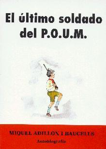 El último soldado del POUM (Reseña, Juan Manuel Vera)