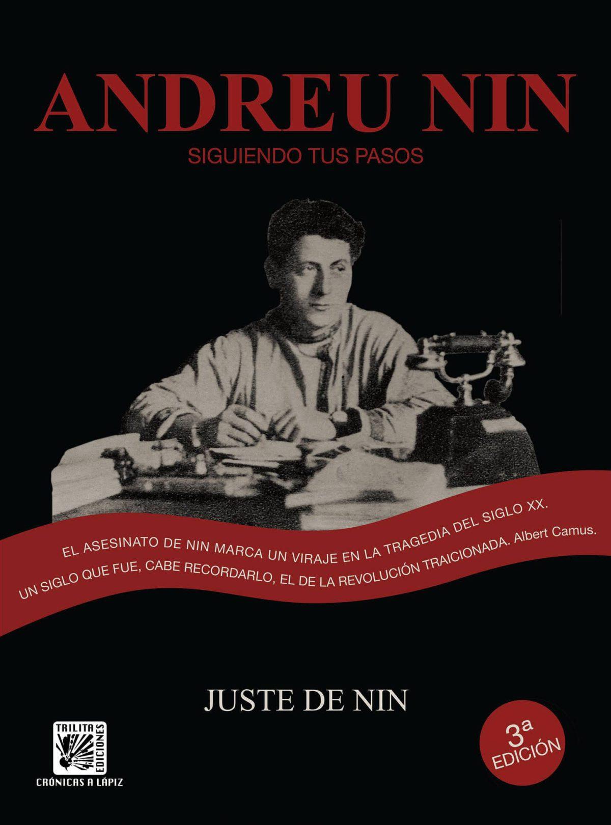"""OFERTA FIN DE AÑO. Álbum """"Andreu Nin. Siguiendo tus pasos"""", de Lluís Juste de Nin"""