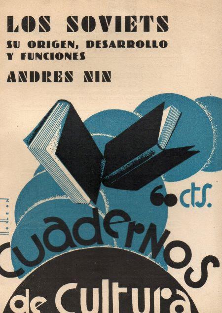 1932. Los Soviets: su origen, desarrollo y funciones (Andreu Nin)