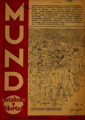 """""""Socialismo y libertad"""". El exilio antiautoritario de Europa en México y la lucha contra el estalinismo 1940-1950 (Claudio Albertani)"""