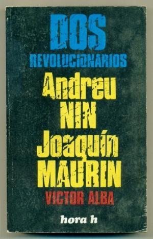 Maurín exiliado (Víctor Alba, 1975)