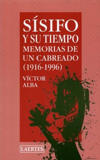 Una despedida de Sísifo (Víctor Alba)