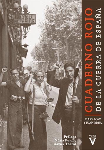 Cuaderno rojo de la guerra de España, por Mary Low y Juan Brea (George Orwell, 1937)