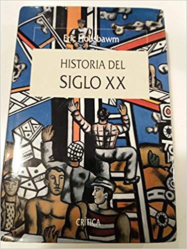 Sobre Hobsbawm y el corto siglo veinte (Juan Manuel Vera, 1996)