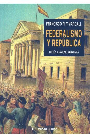 «Federalismo y República», de Pi i Margall (Pepe Gutierrez-Álvarez, 2007)