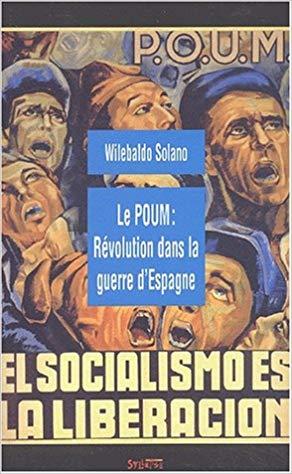 Le POUM: Révolution dans la guerre d´Espagne (Michael Löwy, 2003)